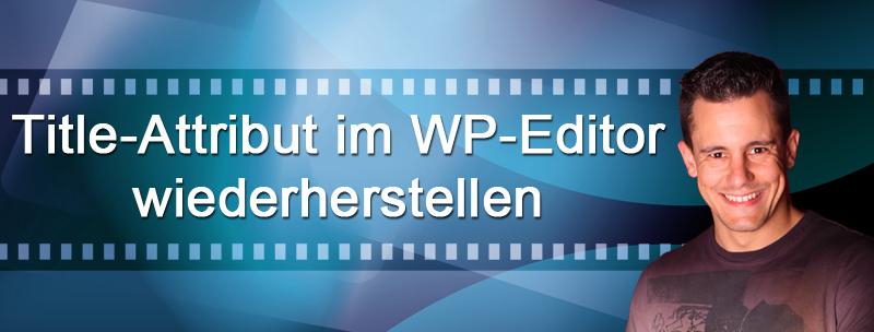 Mit diesem Plugin kannst Du im das Title-Attribut im WordPress-Editor wiederherstellen.