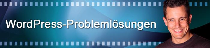 Für diese WordPress-Probleme findest Du hier die Lösung.